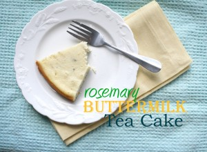 Rosemary Buttermilk Tea Cake
